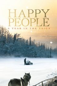 Ver Happy People: A Year in the Taiga online