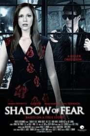 Ver Shadow of Fear Dangerous attraction online