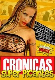 Ver Crónicas Super Picantes online