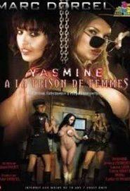 Ver Yasmine en la prision de mujeres online